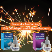 Fireworks Are Coming! 10% Off Adaptil and Feliway Products