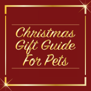 Christmas Gift Guide - For Pets