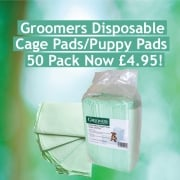 Groomers Disposable Cage/Puppy Pads Now £4.95!