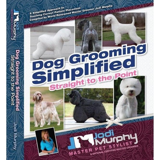Dog Grooming Simplified Book