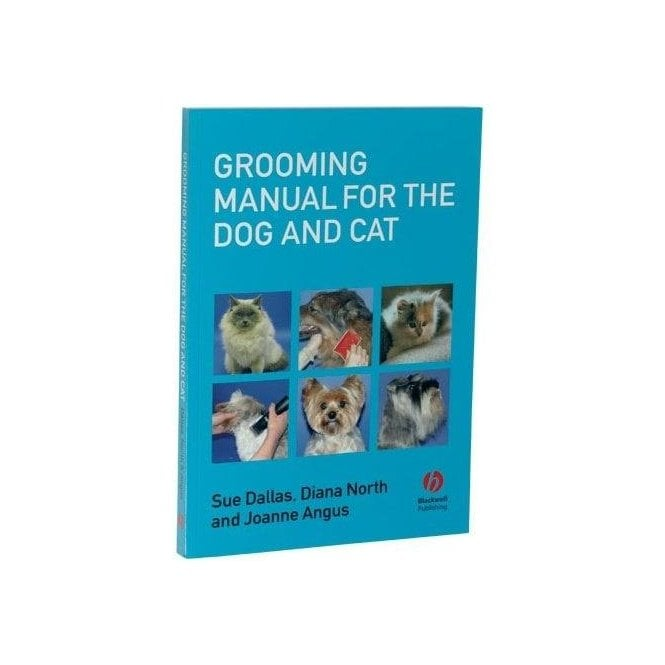 Grooming Manual for the Dog and Cat Book