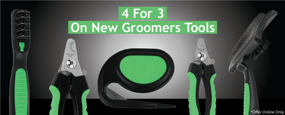 4 For 3 On New Groomers Tools