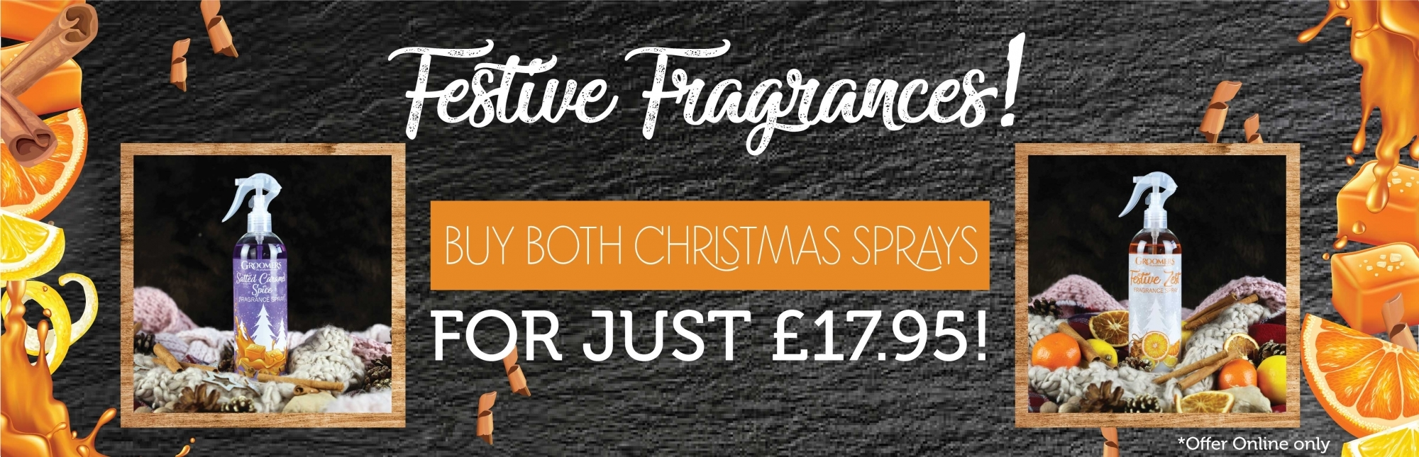 Buy Both Christmas Sprays For Just £17.95!