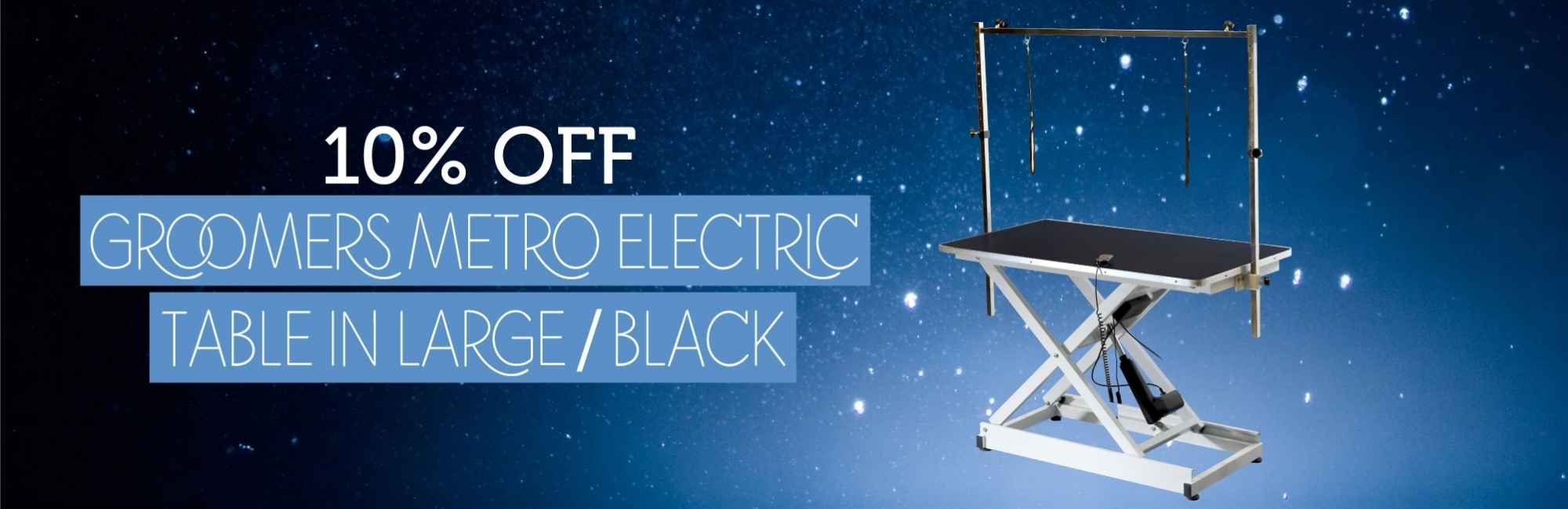 10% OFF Groomers Metro Electric Table