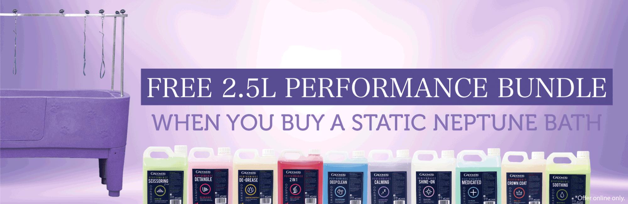 Free 2.5L Performance Bundle When You Buy a Static Neptune Bath