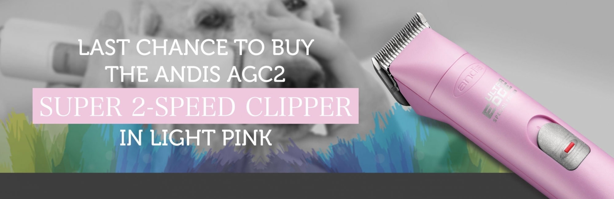 Last Chance To Buy The Andis AGC2 Super 2-Speed Clipper In Light Pink