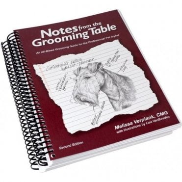 Notes from the Grooming Table (2nd Edition) - NEW