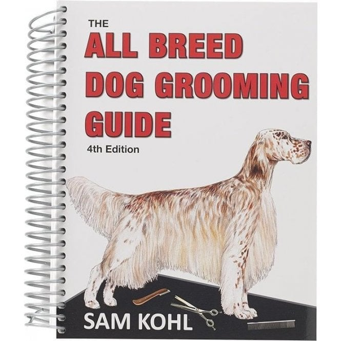 The All Breed Dog Grooming Guide (4th Edition)