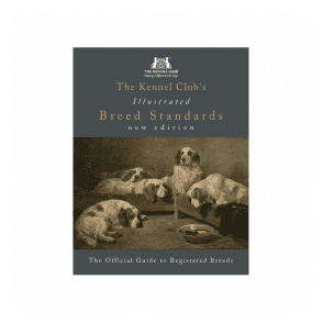 The Kennel Club's Illustrated Breed Standards Book (2017 2nd Edition)